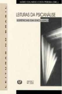 Leituras da psicanálise: estéticas da exclusão