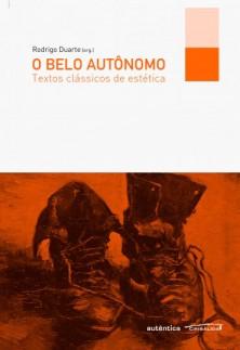 O belo autônomo – Textos clássicos de estética