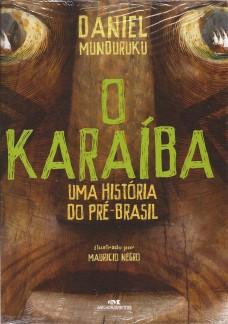O Karaíba – uma história do pré-Brasil