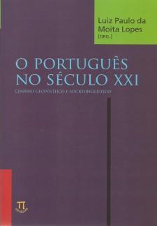 O português no século XXI: cenário geopolítico e sociolinguístico