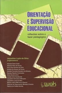 Orientação e Supervisão Educacional – reflexões sobre o fazer pedagógico