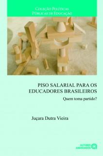 Piso salarial para os educadores brasileiros: Quem toma partido?