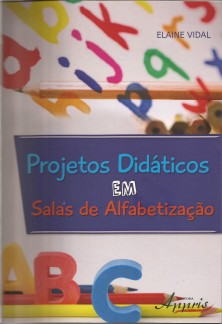 Projetos Didáticos – Salas de Alfabetização