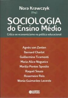 Sociologia do Ensino Médio – crítica ao economicismo na política educacional