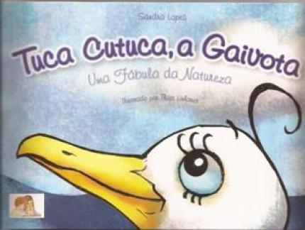 Tuca Cutuca, a Gaivota